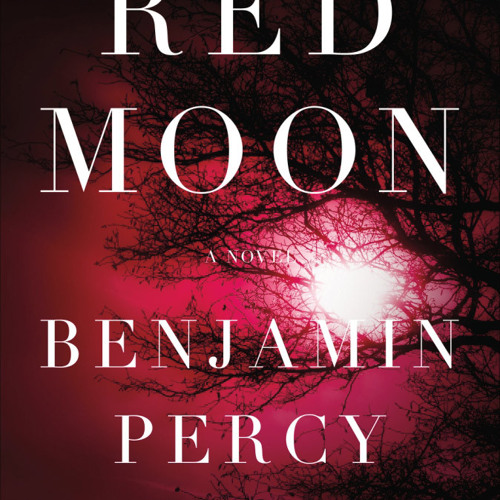 Red Book Review - Red Moon by Benjamin Percy