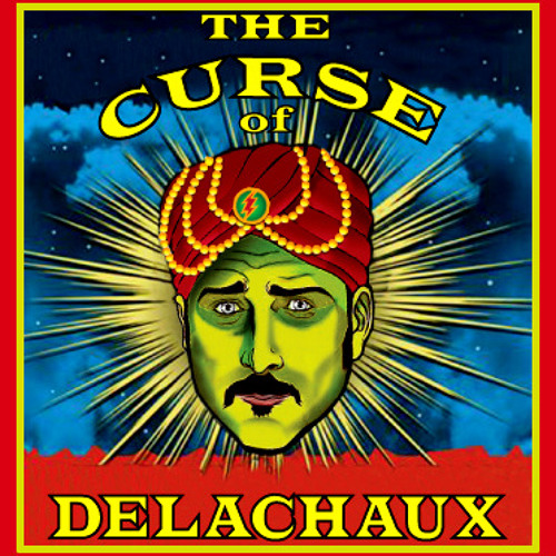 THE CURSE OF DELACHAUX