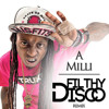 Lil Wayne - A Milli (Filthy Disco Remix)