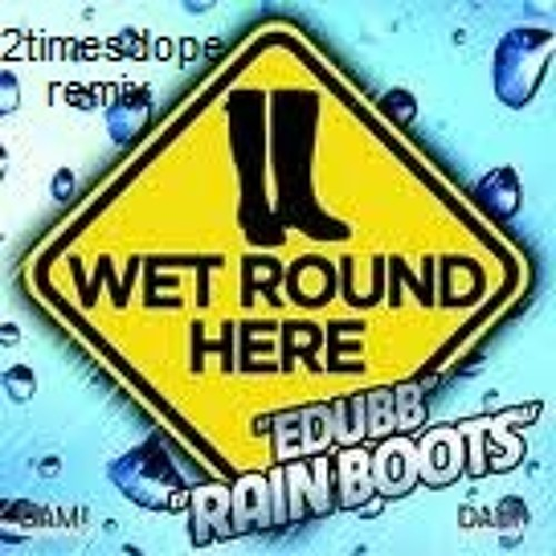 2timesdope-rain boots and a thong