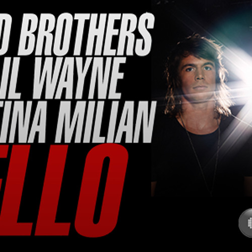 Stafford Brothers Feat. Christina Milian & Lil Wayne - Hello (Kush n Booz Remix) (FREE DOWNLOAD)