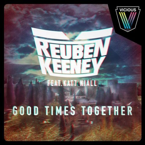 Good Times Together by Reuben Keeney ft. Katt Niall