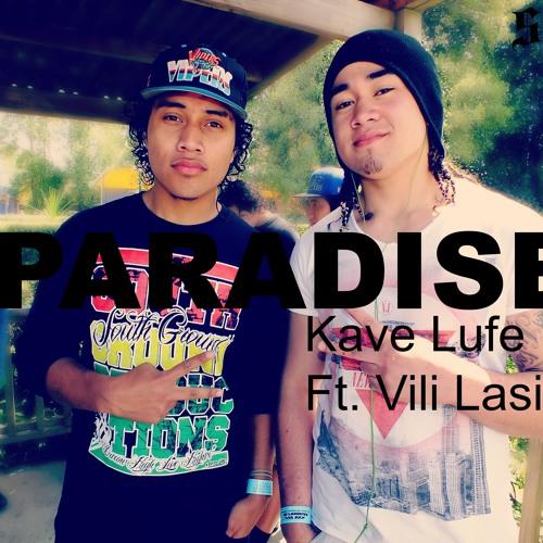 Kave Lufe Feat. Vili Lasike - Paradise