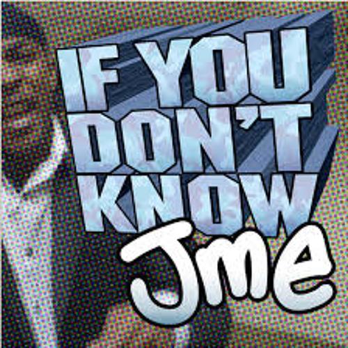 DJ Nesh VS JME - If You Don't Know [Free D/L)