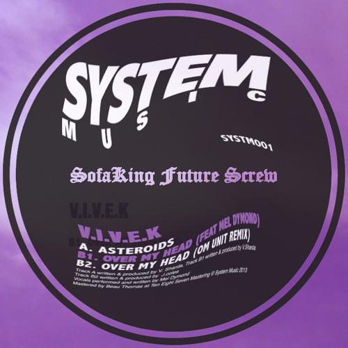 V.I.V.E.K - Over My Head ft. Mel Dymond (SofaKing Future Screw)