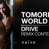 Tomorrow s World Drive (Bernie rmx )