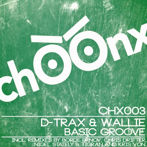D-Trax & Wallie - Basic Groove (Kris Von Remix) SC CUT