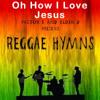 Oh How I Love Jesus - Sample Clip