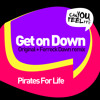 Pirates For Life - Get On Down EP