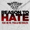DJ Felli Fel feat. Ne-Yo, Tyga, & Wiz Khalifa - Reason to Hate