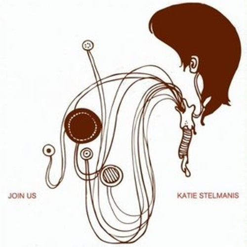 Katie stelmanis - Steady