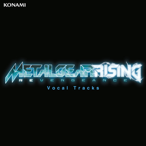 Metal Gear Rising: Revengeance - The Only Thing I Know For Real (Maniac Agenda Mix) - Sam's Theme