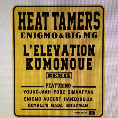 Heat tamers L `Elevation kumonoue remix