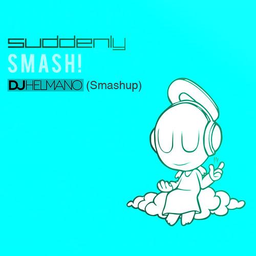Armin Van Buuren feat. Ana Criado vs Broning  - Suddenly Smash! (Helmano Smashup)