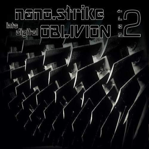 Nano.strike - Cyberborn (I.D.O.2 Free. Out Now @ Bandcamp!)