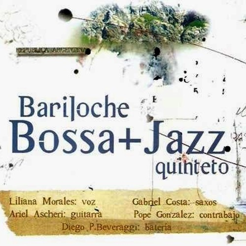 Bariloche Bossa+Jazz Quinteto (6) -In a Sentimental mood-