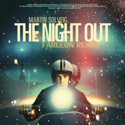 Martin Solveig - The Night Out (Farleon Nu-Disco Remix)