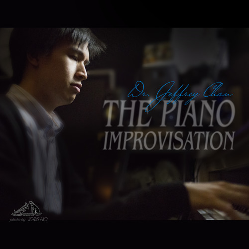 The Piano Improvisation - by Dr Jeffrey Chan