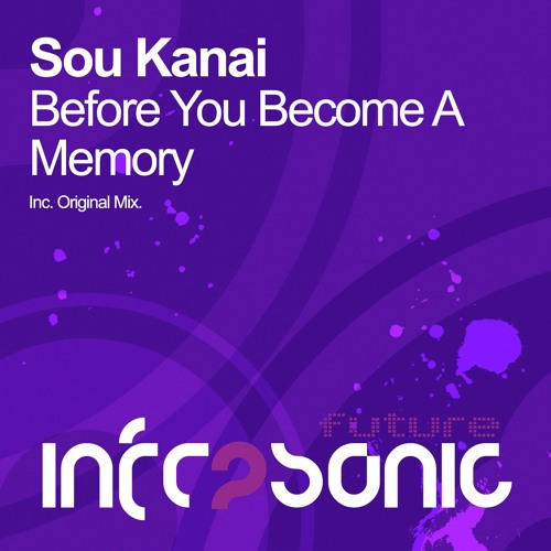 Sou Kanai - Before You Become A Memory
