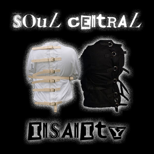 Soul Central - Insanity, World Exclusive