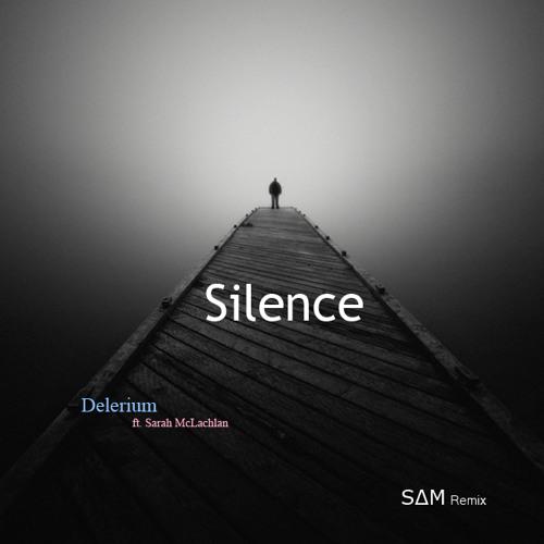 Delerium (ft. Sarah McLachlan) - Silence (Remix)
