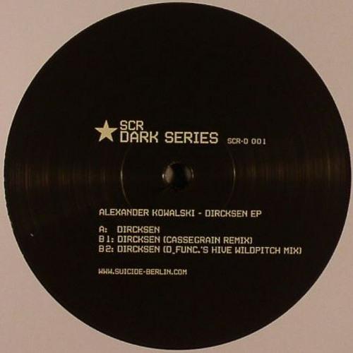 Alexander Kowalski - Dircksen (Cassegrain remix)