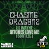 Lil Wayne - Bitches Love Me (CHλSI∏G DRλGθ∏Z Bootleg) [Play Me Free]