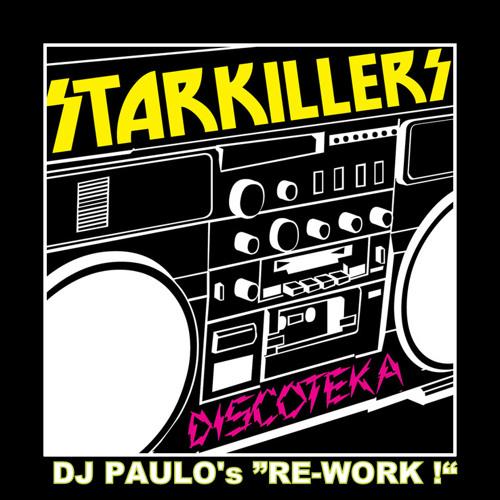 DISCOTEKA-Starkillers (PAULO's Re-Work) (sample)