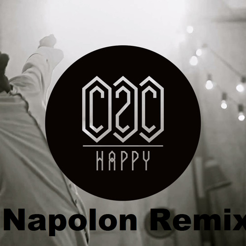 Happy - C2C (Axero Remix)