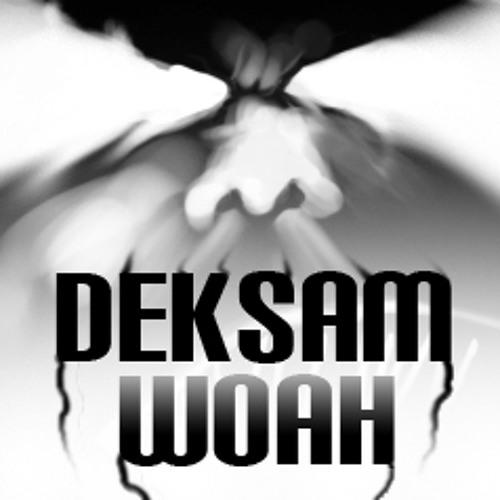 DeksaM - WOAH (Original Mix)
