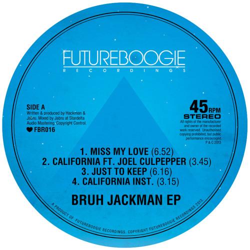 Bruh Jackman - 'California' ft. Joel Culpepper (Futureboogie)