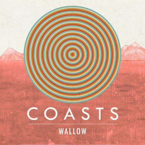 Coasts - Wallow