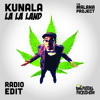 KUNALA La La Land (Original Mix)