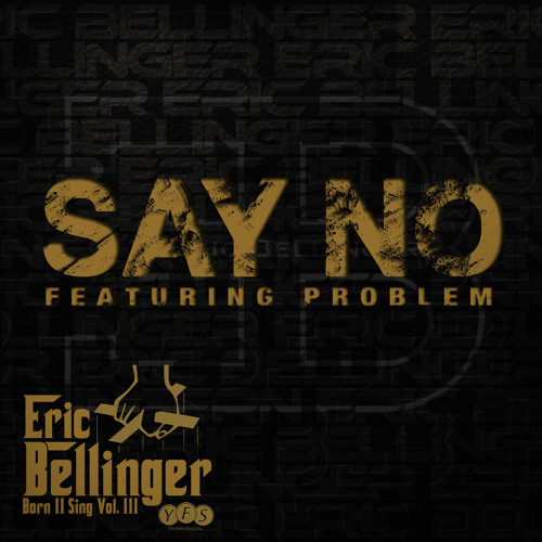 Say No Feat. Problem