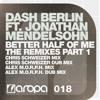 Dash Berlin feat. Jonathan Mendelsohn - Better Half Of Me (Alex M.O.R.P.H. Mix Edit)[Aropa Records]