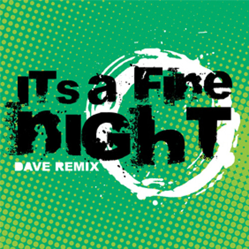 Dave Remix - It's A Fine Night [Download]
