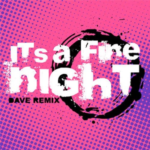 Dave Remix - It's A Fine Night (Instrumental Mix) [Download]