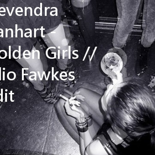 Devendra Banhart - Golden Girls (Filio Fawkes edit)