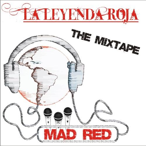 Mad Red - La Leyenda Roja Mixtape. 27. A punto
