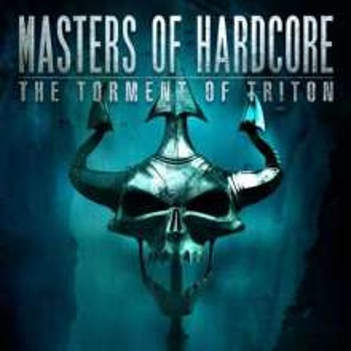 Masters Of Hardcore Chapter XXXIV - The Torment Of Triton CD1