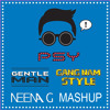 PSY - Gangnam Style vs. Gentleman (Neena G Mashup)