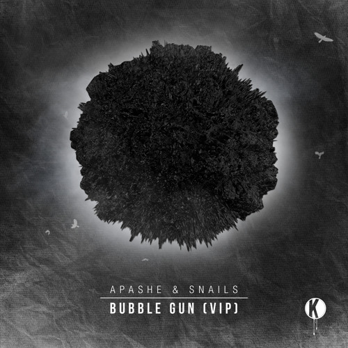 Bubble Gun (VIP) by Apashe and Snails