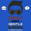GENTLEMAN - PSY (RMX)  - DJ ANDRES SABOGAL®