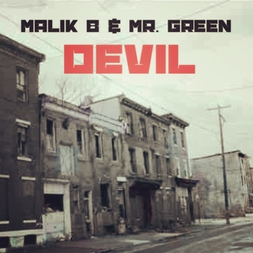 "Malik B (the Roots) and Mr. Green ""Devil"""