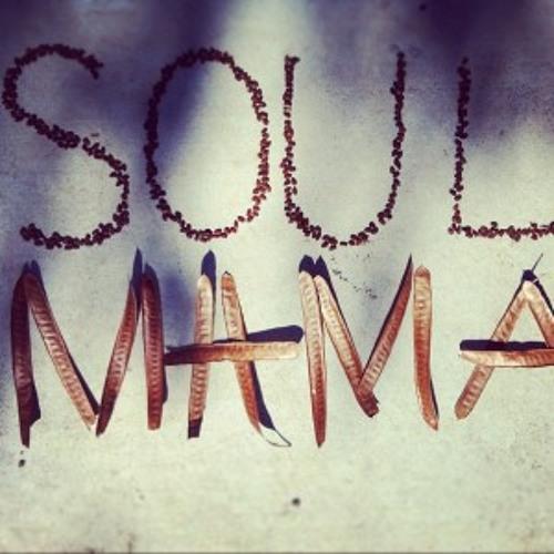 Soul Mama (Prod. by DJ Killa Ran)