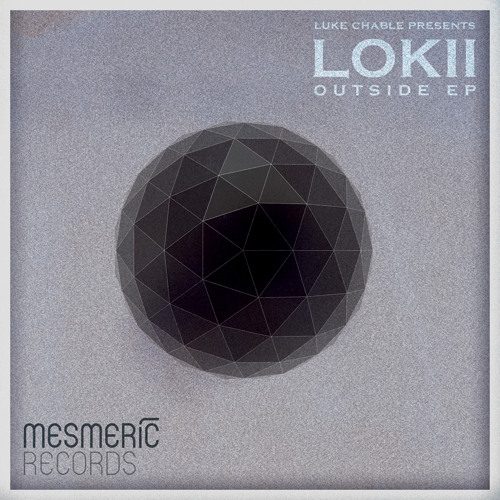 Lokii - Outside EP [TEASER] Ghost In The Machine / Outside / Till We Meet Again OUT JUN 03