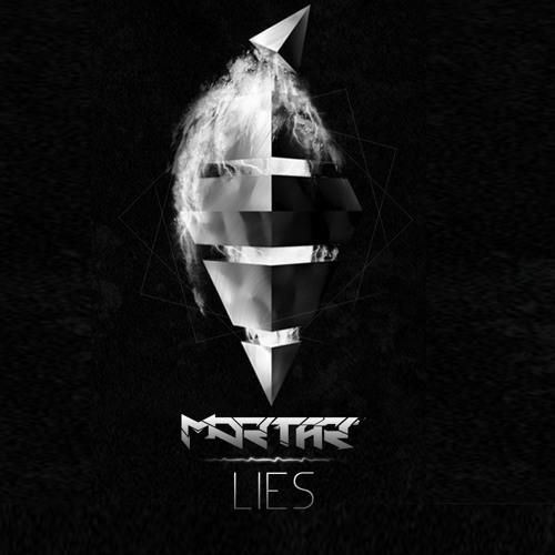 Mortar - Lies [Free DL]