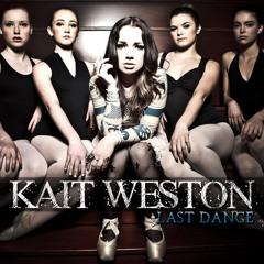 Kait Weston - Last Dance