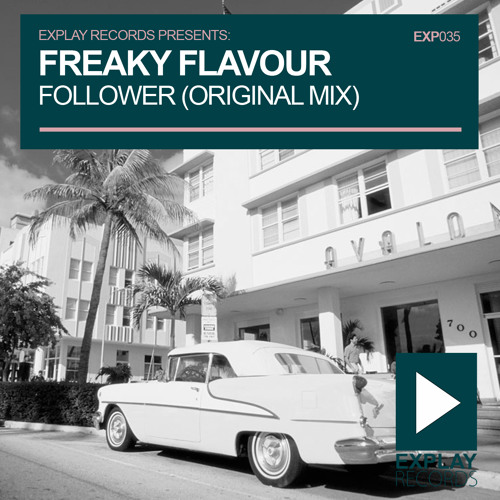 Freaky Flavour - Follower [Preview]
