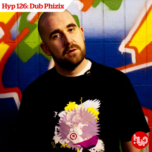 Hyp 126: Dub Phizix
